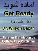 Get Ready by Dr. Wilson Lazar, Be Prepared by knowing the Truth which will set you FREE , A new Persian Book by Faith & Hope Library & Publishers