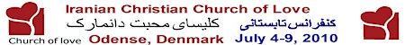 Iranian Christian Church of Love in Odense Denmark, Church of Love Summer Farsi Christian Conference in Denmark, Persian Church of Love in Denmark