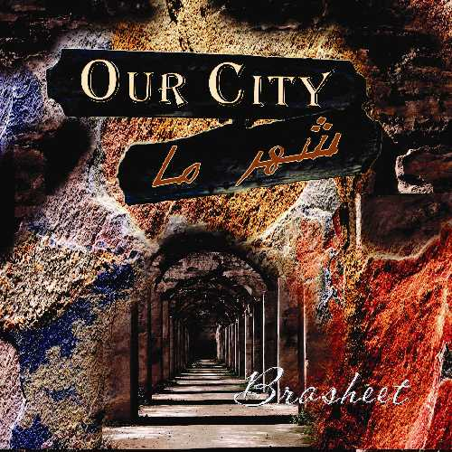 Our City -Farsi (Persian) Christian Music by Brasheet - Toronta, Canada
