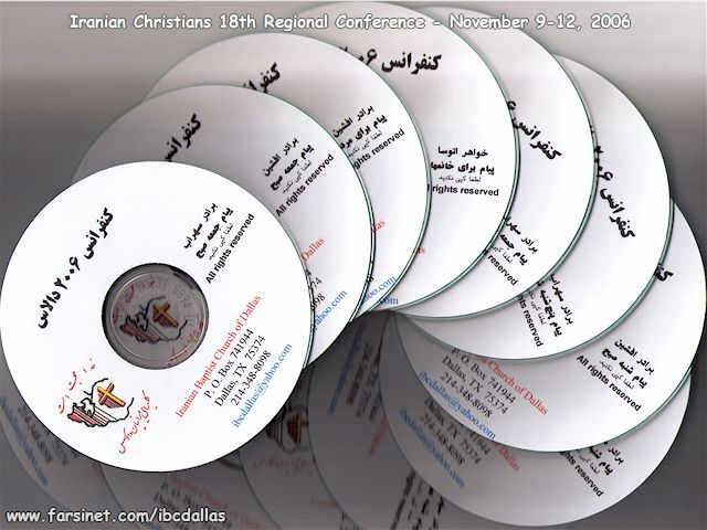 Order Iranian Christians 2006 Conference Complete Teachings CD set in Persian, Call or Email to Order