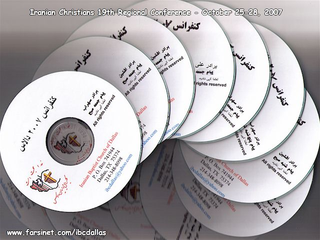 Order Iranian Christians 2007 Conference Complete Teachings CD set in Persian, Call or Email to Order