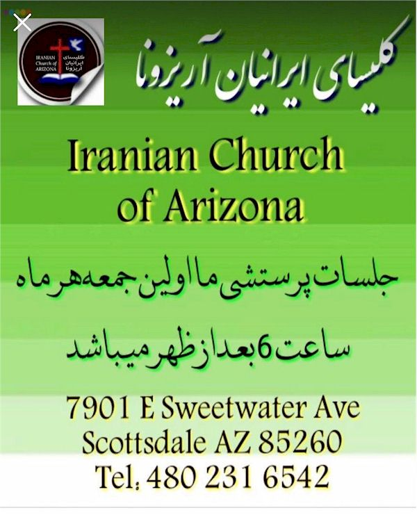 Iranian Church of Scotsdale Arizona Flyer, Worship Service every first Friday of the Month at 6:00pm